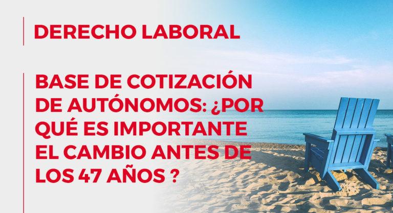 derecho laboral base cotizacion autonomos